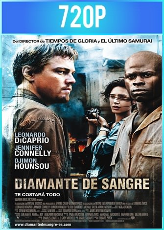 Diamante de sangre (2006) BRRip HD 720p Latino Dual
