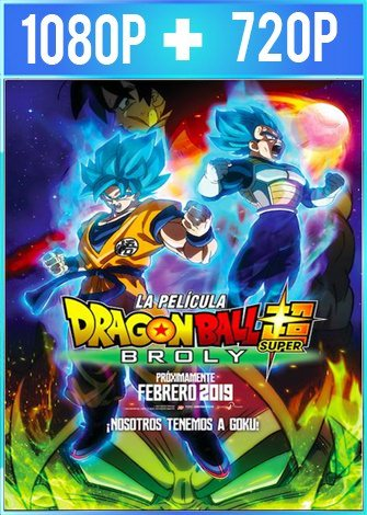 Dragon Ball Super: Broly (2018) HD 1080p y 720p Latino Dual