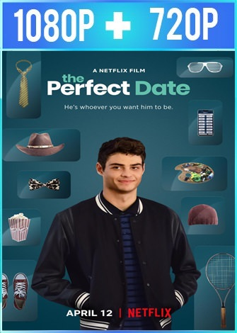 The Perfect Date (2019) HD 1080p y 720p Latino Dual