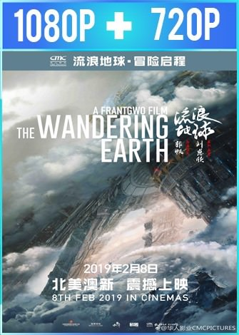 The Wandering Earth (2019) HD 1080p y 720p Latino Dual