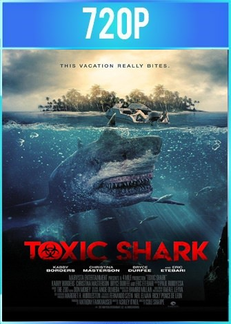 Toxic Shark (2017) HD 720p Latino Dual