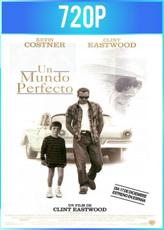 Un mundo perfecto (1993) BRRip HD 720p Latino Dual