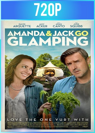 Amanda and Jack Go Glamping (2017) BRRip HD 720p Latino Dual