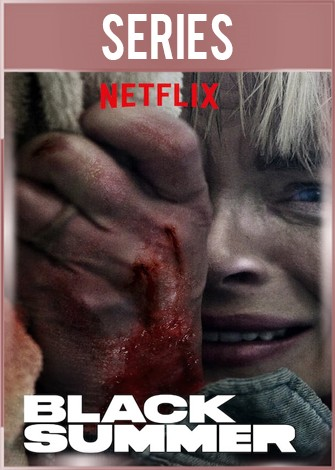 Black Summer Temporada 1 Completa HD 720p Latino Dual
