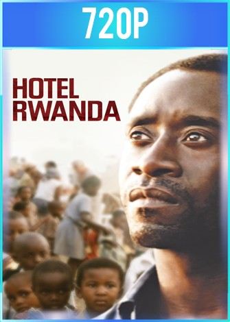 Hotel Ruanda (2004) BRRip HD 720p Latino Dual