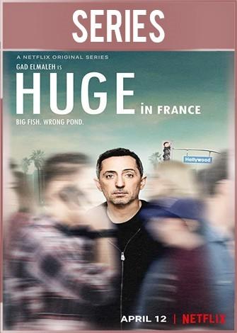 Huge in France Temporada 1 Completa HD 720p Latino Dual