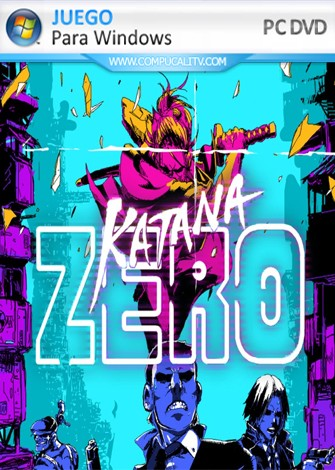 Katana ZERO PC Full Español