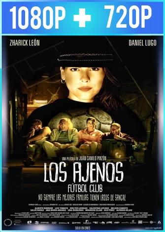 Los Ajenos Fútbol Club (2019) HD 1080p y 720p Latino