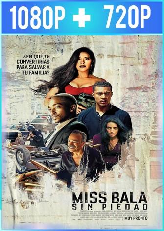 Miss Bala Sin piedad (2019) HD 1080p y 720p Latino
