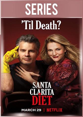 Santa Clarita Diet Temporada 3 Completa HD 720p Latino Dual