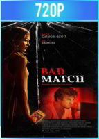 Bad Match [Cita con el miedo] (2017) HD 720p Latino Dual