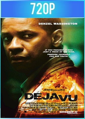 Déjà Vu (2006) BRRip HD 720p Latino Dual