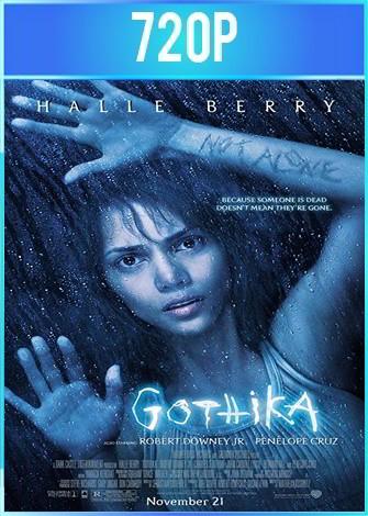 Gothika [En Compañía del Miedo] (2003) HD 720p Latino Dual