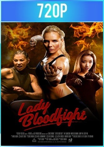 Lady Bloodfight (2016) BRRip HD 720p Latino Dual
