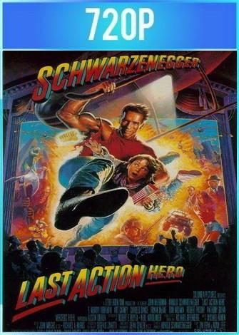 Last Action Hero [El último gran héroe] (1993) HD 720p Latino Dual