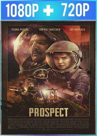 Prospect (2018) HD 1080p y 720p Latino Dual