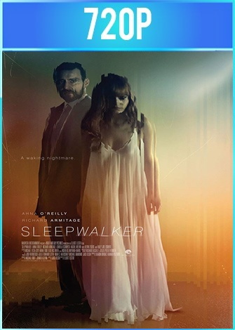 Sleepwalker (2017) HD 720p Latino Dual