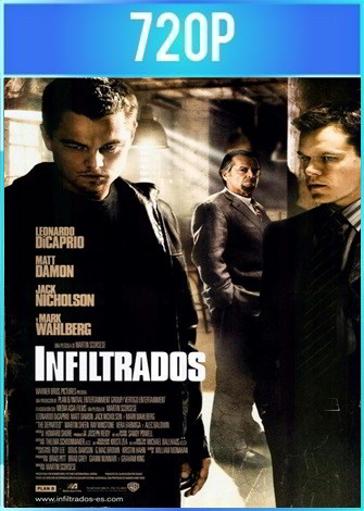 The Departed [Los infiltrados] (2006) HD 720p Latino Dual