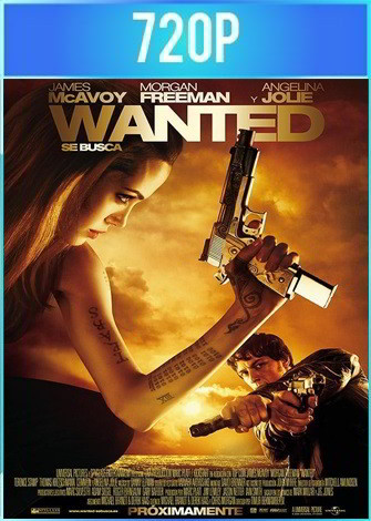 Wanted [Se busca] (2008) HD 720p Latino Dual