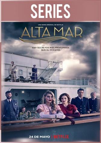Alta mar Temporada 1 Completa HD 720p Castellano