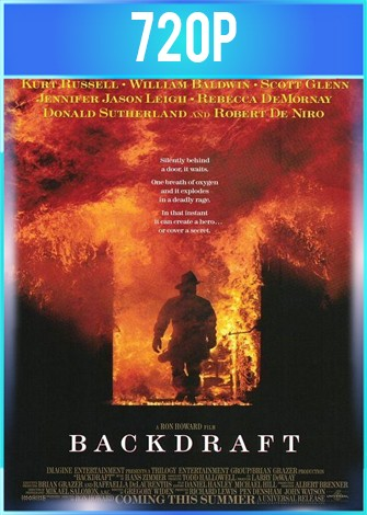 Backdraft [Llamaradas] (1991) HD 720p Latino Dual