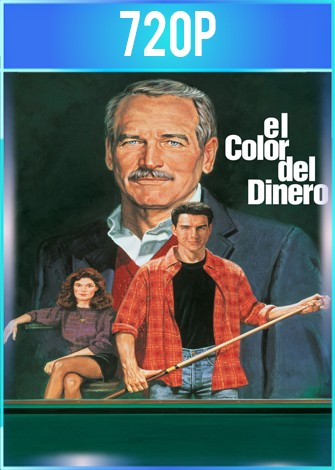 El color del dinero (1986) BRRip HD 720p Latino Dual