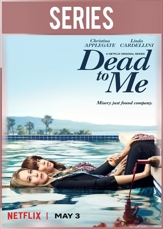 Dead to Me Temporada 1 Completa HD 720p Latino Dual