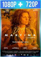 Dry Martina (2018) HD 1080p y 720p Latino