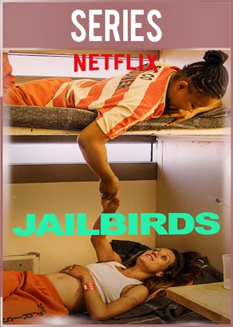 Jailbirds Temporada 1 Completa HD 720p Latino Dual
