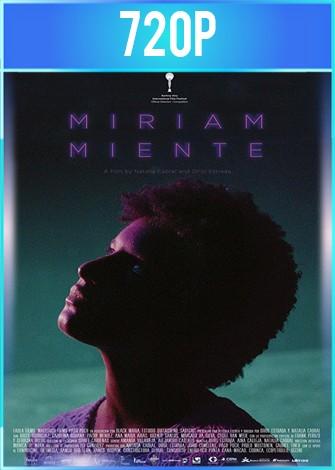 Miriam miente (2018) HD 720p Latino