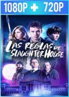 Las Reglas de Slaughterhouse (2018) HD 1080p y 720p Latino