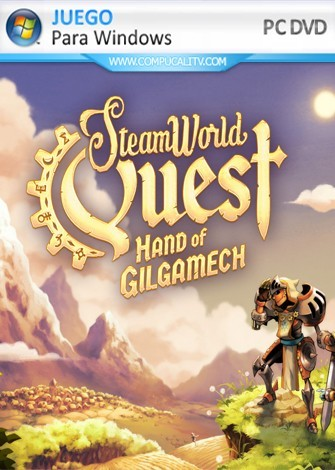 SteamWorld Quest Hand of Gilgamech PC Full Español