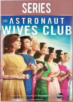 The Astronaut Wives Club Temporada 1 Completa HD 720p Latino Dual