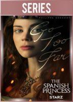 The Spanish Princess Temporada 1 HD 720p Latino Dual