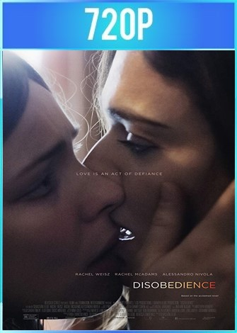 Desobediencia (2017) BRRip HD 720p Latino Dual