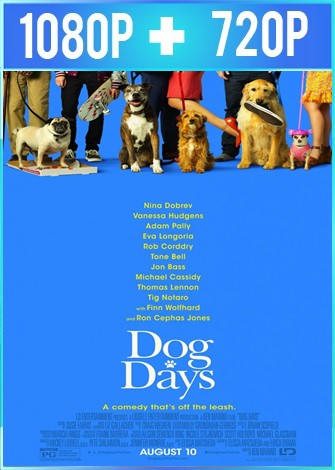 Dog Days (2018) HD 1080p y 720p Latino Dual
