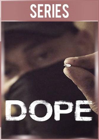 Dope Temporada 3 Completa HD 720p Latino Dual