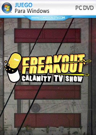 Freakout Calamity TV Show PC Full Español