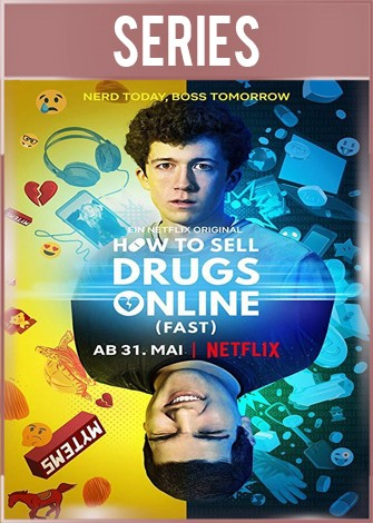 How to Sell Drugs Online: Fast Temporada 1 Completa HD 720p Latino Dual