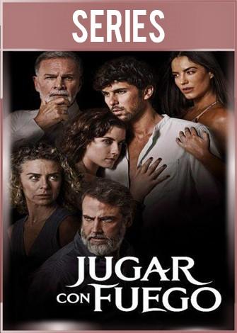 Jugar Con Fuego Temporada 1 Completa HD 720p Latino Dual