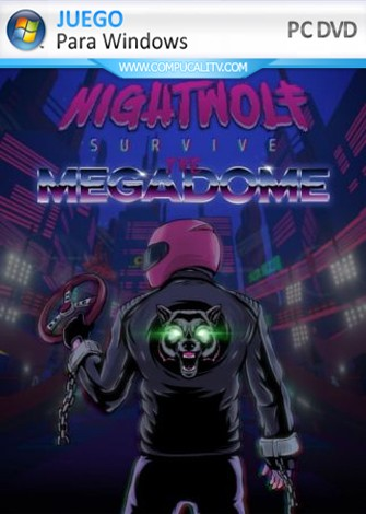 Nightwolf Survive the Megadome PC Full Español