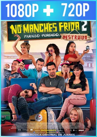 No manches Frida 2 (2019) HD 1080p y 720p Latino