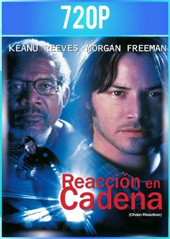 Reacción en cadena (1996) HD 720p Latino Dual