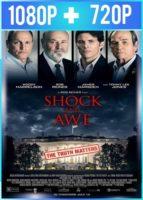 Shock and Awe (2017) HD 1080p y 720p Latino