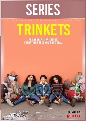 Trinkets Temporada 1 Completa HD 720p Latino Dual
