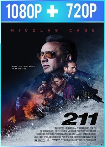 211 [El gran asalto] (2018) HD 1080p y 720p Latino Dual