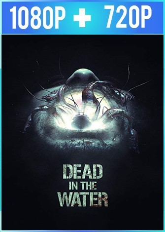 Dead in the Water (2018) HD 1080p y 720p Latino Dual