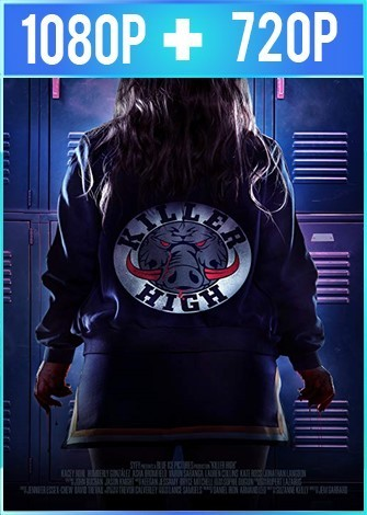 Killer High [Secundaria Mortal] (2018) HD 1080p y 720p Latino Dual
