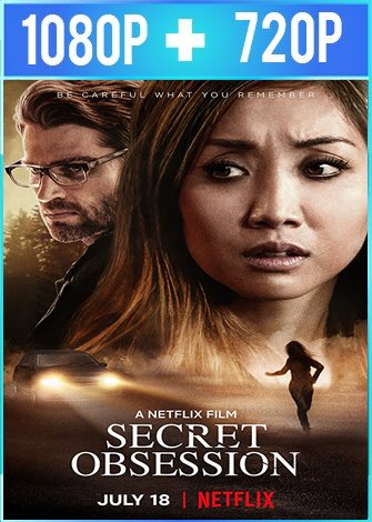 Secret Obsession (2019) HD 1080p y 720p Latino Dual