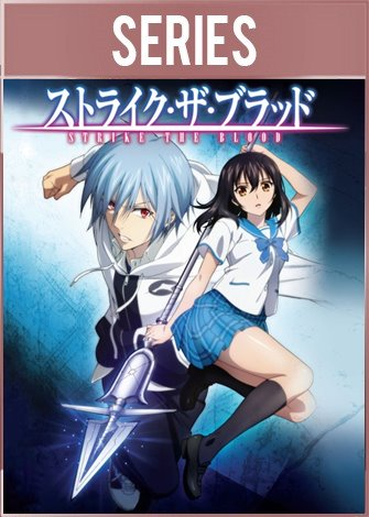 Strike The Blood Temporada 1 HD 720p Latino Dual